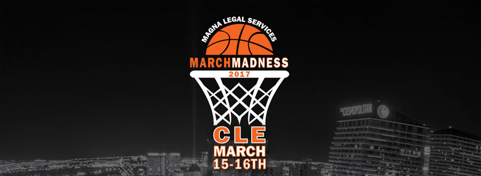 Magna Legal Services March Madness - March 15 & 16